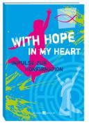 Cover-Bild zu With Hope in my Heart von Leitschuh, Marcus C.