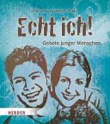 Cover-Bild zu Echt ich! von Leitschuh, Marcus C. (Hrsg.)
