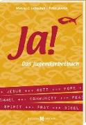 Cover-Bild zu JA! - Das Jugendgebetbuch von Leitschuh, Marcus C.