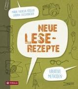 Cover-Bild zu Neue Lese-Rezepte von Rössler, Maria Theresia