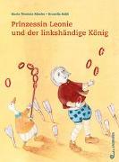Cover-Bild zu Prinzessin Leonie und der linkshändige König von Rössler, Maria Theresia
