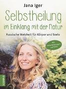 Cover-Bild zu Iger, Jana: Selbstheilung im Einklang mit der Natur