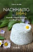 Cover-Bild zu Jarolim, Valerie: Nachhaltig schön