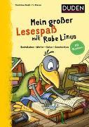 Cover-Bild zu Mein großer Lesespaß mit Rabe Linus - 1. Klasse von Raab, Dorothee