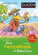Cover-Bild zu Mein Ferienblock mit Rabe Linus - Fit für die 1. Klasse von Raab, Dorothee