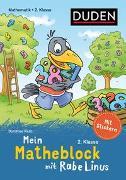 Cover-Bild zu Mein Matheblock mit Rabe Linus - 2. Klasse von Raab, Dorothee