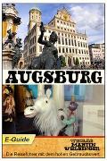 Cover-Bild zu Augsburg - VELBINGER Reiseführer (eBook) von Goldberg, Sarah