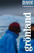 Cover-Bild zu Barth, Sabine: DuMont Reise-Taschenbuch Reiseführer Grönland