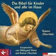 Cover-Bild zu Die Bibel für Kinder und alle im Haus von Oberthür, Rainer