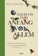 Cover-Bild zu Das Buch vom Anfang von allem von Oberthür, Rainer