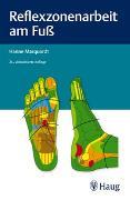 Cover-Bild zu Reflexzonenarbeit am Fuß von Marquardt, Hanne