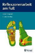 Cover-Bild zu Reflexzonenarbeit am Fuß (eBook) von Marquardt, Hanne