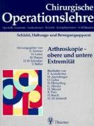 Cover-Bild zu Schädel, Haltungs- und Bewegungsapparat: Arthroskopie - obere und untere Extrem von Hierholzer, Günther (Hrsg.)