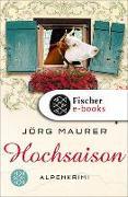 Cover-Bild zu Hochsaison (eBook) von Maurer, Jörg