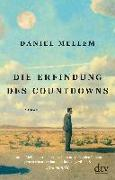 Cover-Bild zu Die Erfindung des Countdowns von Mellem, Daniel