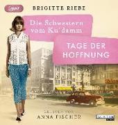 Cover-Bild zu Riebe, Brigitte: Die Schwestern vom Ku'damm. Tage der Hoffnung