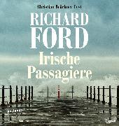 Cover-Bild zu Ford, Richard: Irische Passagiere