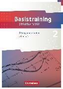 Cover-Bild zu Fundamente der Mathematik, Übungsmaterialien Sekundarstufe I/II, Oberstufe, Basistraining 2, Arbeitsheft von Oselies, Reinhard