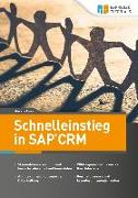Cover-Bild zu Schnelleinstieg in SAP CRM (eBook) von Frey, Markus