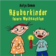 Cover-Bild zu Räuberkinder feiern Weihnachten von Damm, Antje
