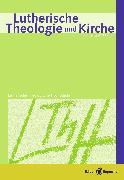 Cover-Bild zu Lutherische Theologie und Kirche, Heft 03/2014 - ganzes Heft (eBook) von Barnbrock, Christoph