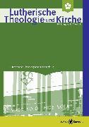 Cover-Bild zu Lutherische Theologie und Kirche, Heft 03/2015 - ganzes Heft (eBook) von Deeg, Alexander