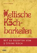 Cover-Bild zu Keltische Kochbarkeiten (eBook) von Werner, Achim