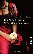 Cover-Bild zu Die Winterrose von Donnelly, Jennifer