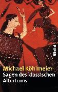 Cover-Bild zu Sagen des klassischen Altertums von Köhlmeier, Michael