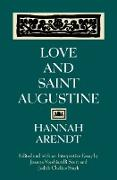 Cover-Bild zu Love and Saint Augustine (eBook) von Arendt, Hannah