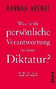Cover-Bild zu Was heißt persönliche Verantwortung in einer Diktatur? (eBook) von Arendt, Hannah