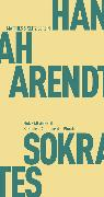 Cover-Bild zu Sokrates. Apologie der Pluralität (eBook) von Arendt, Hannah