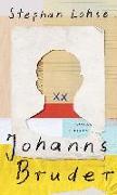 Cover-Bild zu Johanns Bruder von Lohse, Stephan
