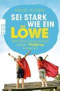 Cover-Bild zu Duddek, Daniel: Sei stark wie ein Löwe!