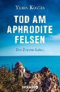 Cover-Bild zu Tod am Aphroditefelsen von Kostas, Yanis