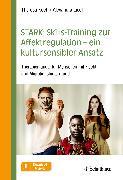 Cover-Bild zu STARK: Skills-Training zur Affektregulation - ein kultursensibler Ansatz (eBook) von Liedl, Alexandra (Hrsg.)