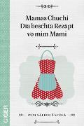 Cover-Bild zu Giger, Cindy: Mamas Chuchi