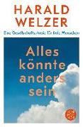 Cover-Bild zu Alles könnte anders sein von Welzer, Harald