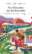 Cover-Bild zu Vom Schweden, der den Zug nahm und die Welt mit anderen Augen sah von Andersson, Per J.