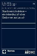 Cover-Bild zu Staatsverständnisse - ein interdisziplinärer Gedankenaustausch (eBook) von Kotzur, Markus (Hrsg.)