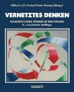 Cover-Bild zu Vernetztes Denken von Gomez, Peter (Hrsg.)