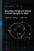 Cover-Bild zu Verantwortungsvoll führen in einer komplexen Welt (eBook) von Gomez, Peter