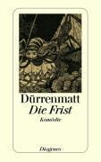 Cover-Bild zu Die Frist von Dürrenmatt, Friedrich
