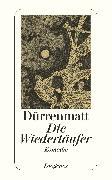 Cover-Bild zu Die Wiedertäufer von Dürrenmatt, Friedrich