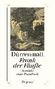 Cover-Bild zu Frank der Fünfte von Dürrenmatt, Friedrich