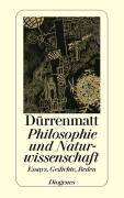 Cover-Bild zu Philosophie und Naturwissenschaft von Dürrenmatt, Friedrich