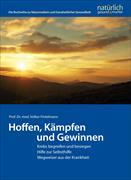 Cover-Bild zu Hoffen, Kämpfen und Gewinnen von Fintelmann, Prof. Dr. med. Volker