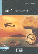 Cover-Bild zu True Adventure Stories von Foreman, Peter
