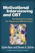 Cover-Bild zu Motivational Interviewing and CBT von Naar, Sylvie (Division of Behavioral Sciences, Department of Family Medicine and Public Health Sciences, Wayne State University, Detroit, MI)