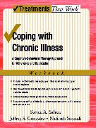 Cover-Bild zu Coping with Chronic Illness: A Cognitive-Behavioral Approach for Adherence and Depression von Safren, Steven